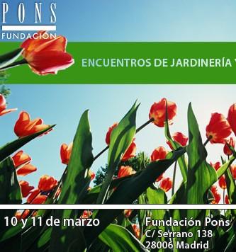 Encuentros sobre Jardinería y Paisajismo en la FUNDACIÓN PONS